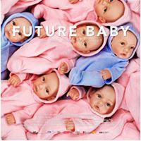 FILM Future Baby