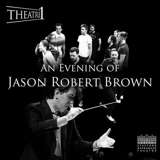 Theatre1 presents An Evening of Jason Robert Brown