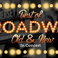 Best of Broadway Old and New In Concert