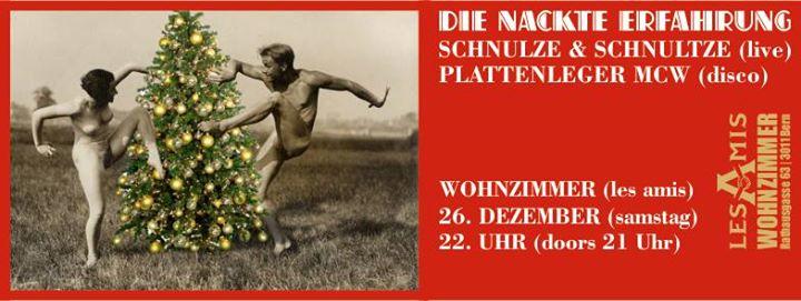 Die Nackte Erfahrung Schnulze Schnultze Live Disco Mit Plattenleger Mcw At Les Amis Wohnzimmer Bern