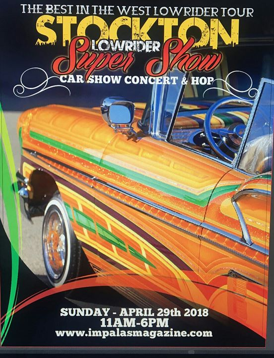 Stockton Lowrider Super Show At San Joaquin County Fairgrounds Stockton - Lowrider car show san francisco 2018