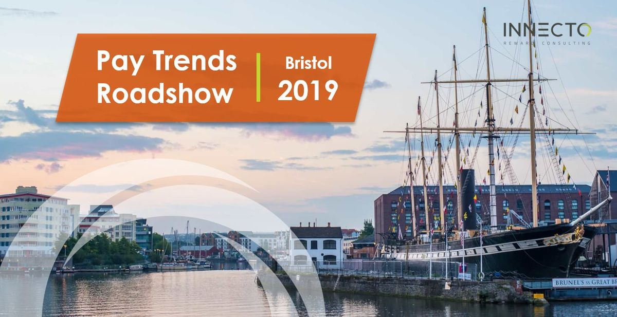 Pay Trends Roadshow 2019  Bristol