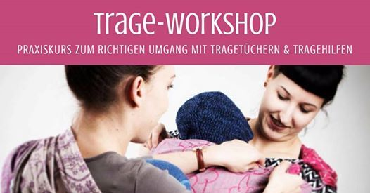Trage-Workshop