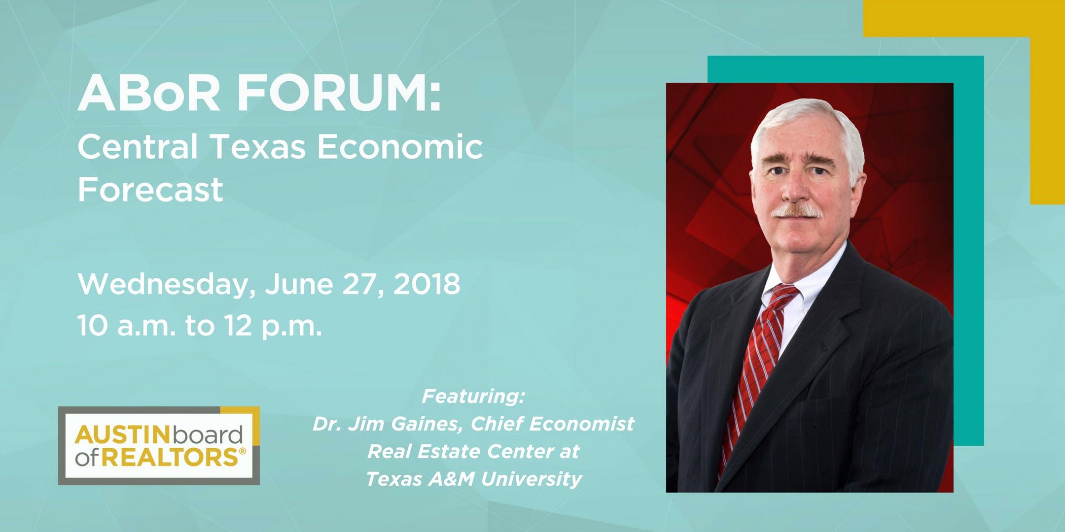 ABoR Forum Central Texas Economic Forecast