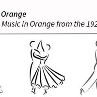 Up Late in Orange Dance and Music in Orange from the 1920s-60s
