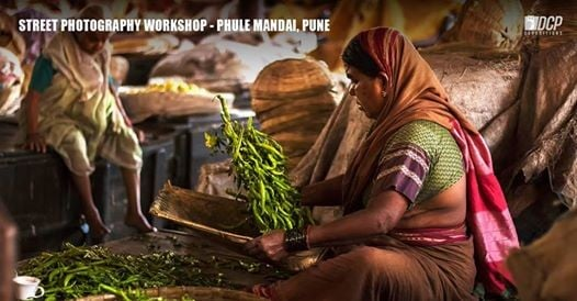 Capture Vibrant Market Places - Phule Mandai Pune October 2018