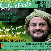 Charla Abierta - Carlos Aguirre. Mircoles 22 Noviembre 15.30 hs