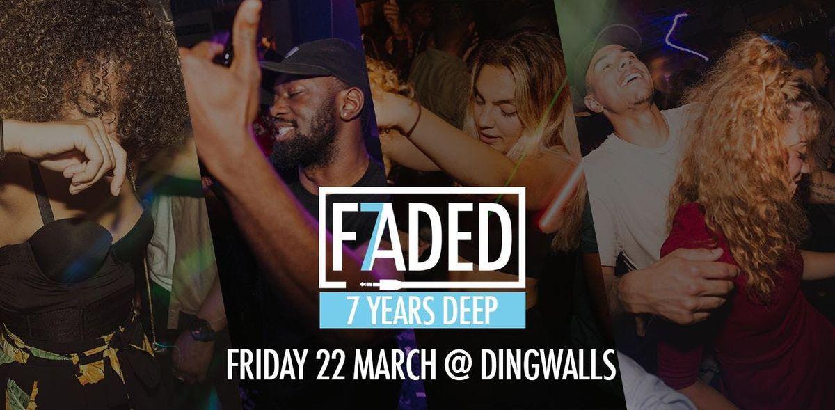 Faded - 7 Years Deep