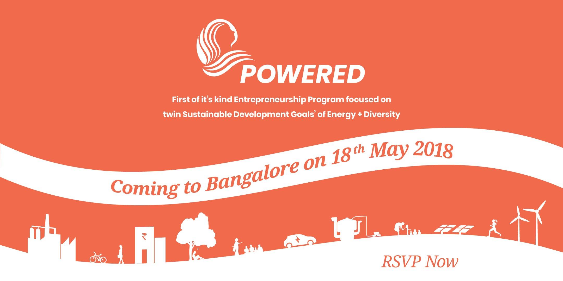 Bangalore Launch POWERED - Energy Access and Gender Diversity Entrepreneurship Program
