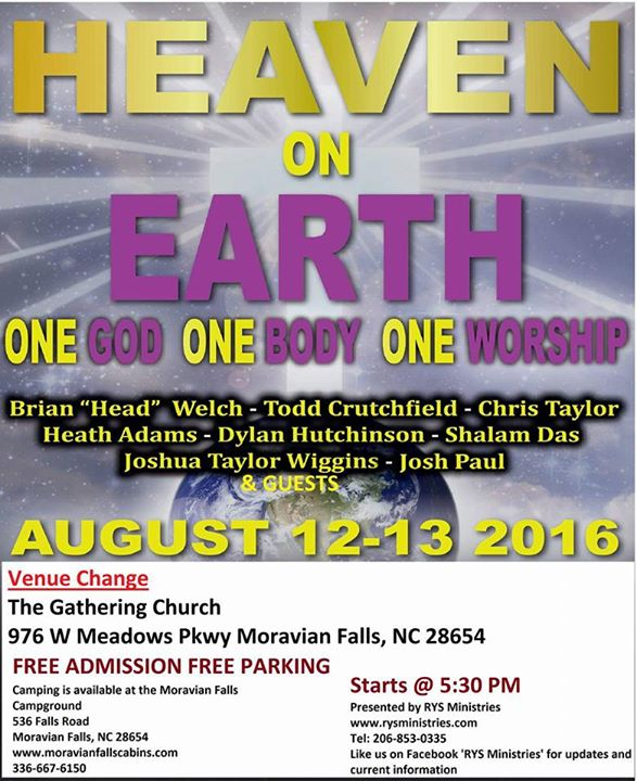 Heaven On Earth at The Gathering Church in Moravian Falls