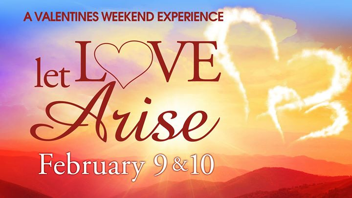 A Valentines Weekend Experience Let Love Arise