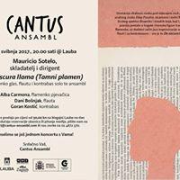 Cantus Ansambl De oscura llama - Mauricio Sotelo