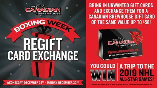 Boxing Week Re Gift Card Exchange At The Canadian Brewhouse