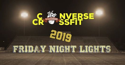 26326e73d66e60 2019 Night CrossFit Games Open Friday Night Lights at 4 Chambers ...