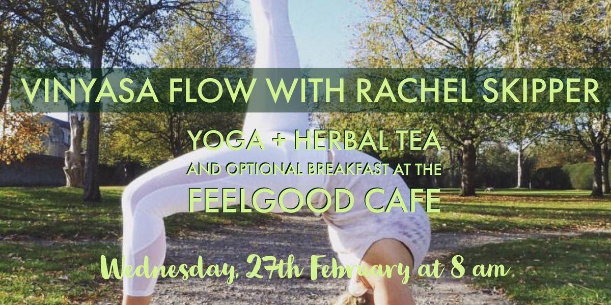Vinyasa Flow Yoga at The FeelGood Cafe with Rachel Skipper