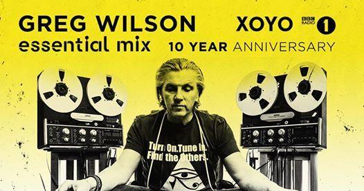 Greg Wilson Essential Mix 10 Year Anniversary
