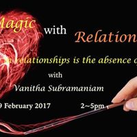 Magic with Relationships with Vanitha