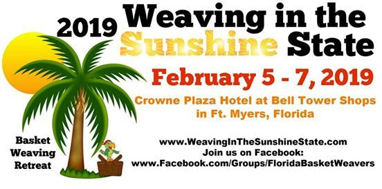 2019 Weaving in the Sunshine State Basket Weaving Retreat