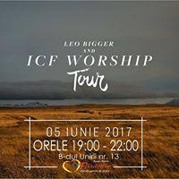 Leo Bigger &amp ICF Worship Tour