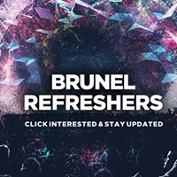 Brunel Refreshers 2018 - Click Interested NOW