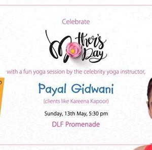 Celebrate Mothers Day with Payal Gidwani