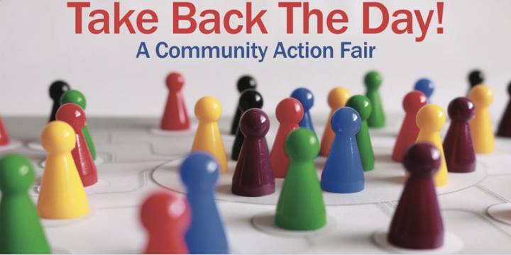 Take Back the Day A Community Action Fair