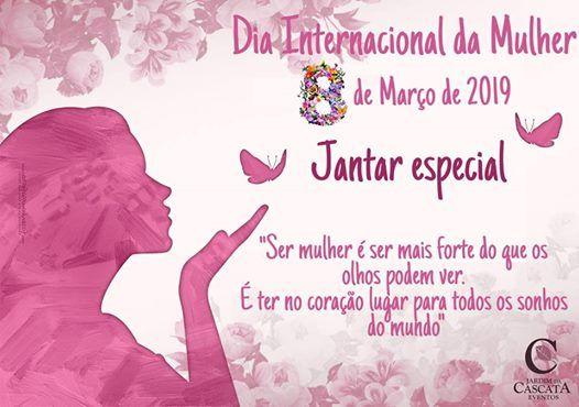 Jantar dia Internacional da Mulher 2019