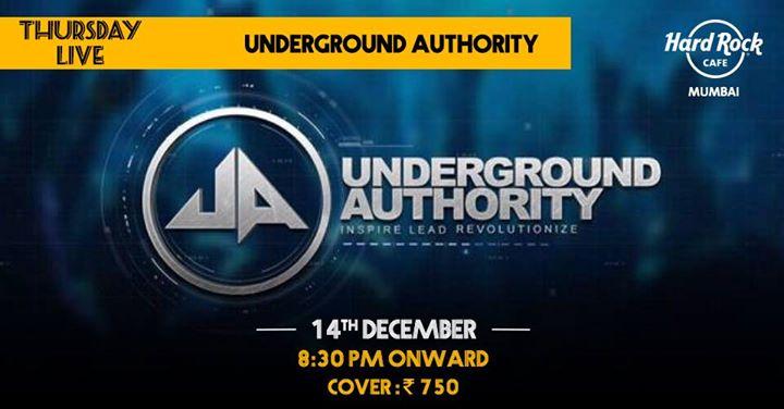 Underground Authority - Thursday Live