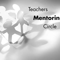 Teachers Mentoring Circle with Lizzie Reumont