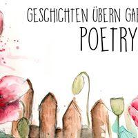 Poetry Slam Open Air  Geschichten bern Gartenzaun