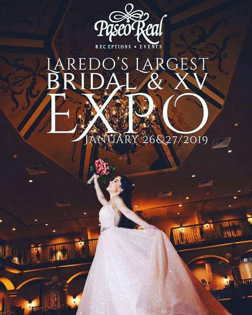 Laredos Largest Bridal  XV Expo - Only at Paseo Real
