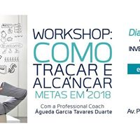 Workshop Como Traar e Alcanar Metas em 2018