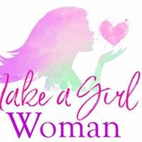Make A Girl A Woman Conference