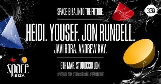 Space Ibiza Into The Future London - Studio 338