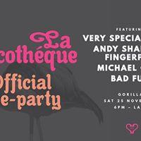 La Discotheque Pre-Party w Very Special Guests