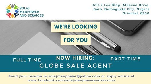 GLOBE SALES AGENT HIRING! at Solaj Manpower and Services