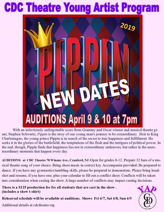 CDC Presents Auditions for Pippin for Youth Artists! at The