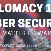 Diplomacy 101 Cybersecurity A Matter of War