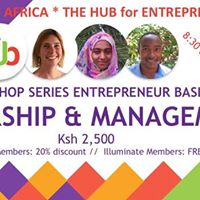 Entrepreneur Basics Leadership &amp Management Workshop