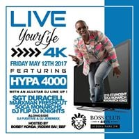 Live Your Life 4K Feat HYPA 4000