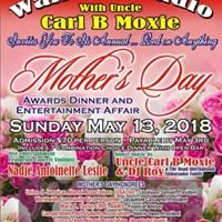 Mothers Day Awards Dinner and Entertainment Affair