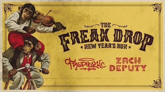 The Freak Drop with Tropidelic Zach Deputy & SRB