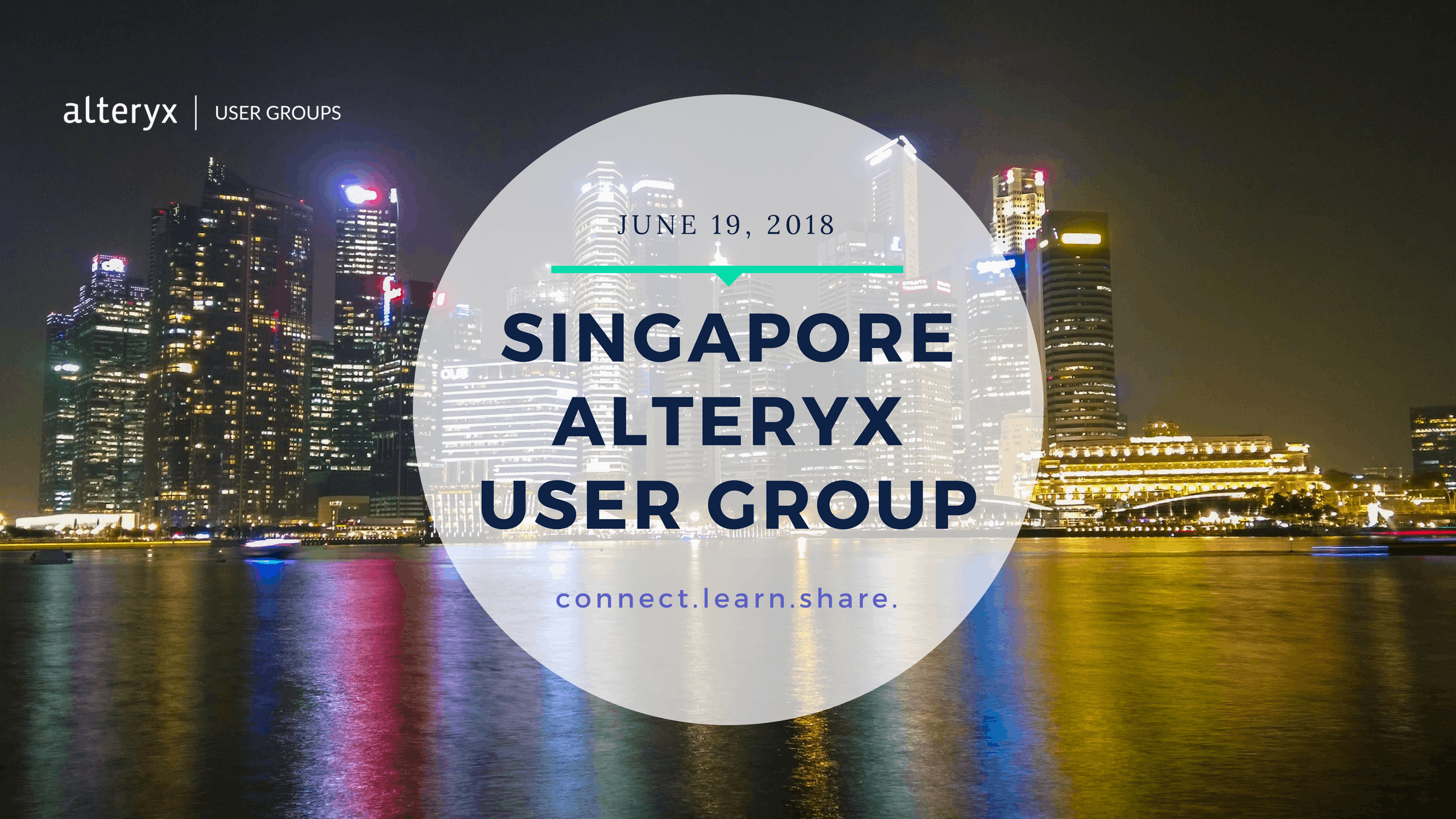 Singapore Alteryx User Group Q2 Meeting