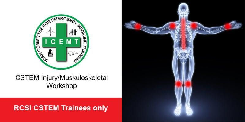 CSTEM InjuryMuskuloskeletal Workshop