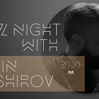 Jazz night with Elvin Bashirov