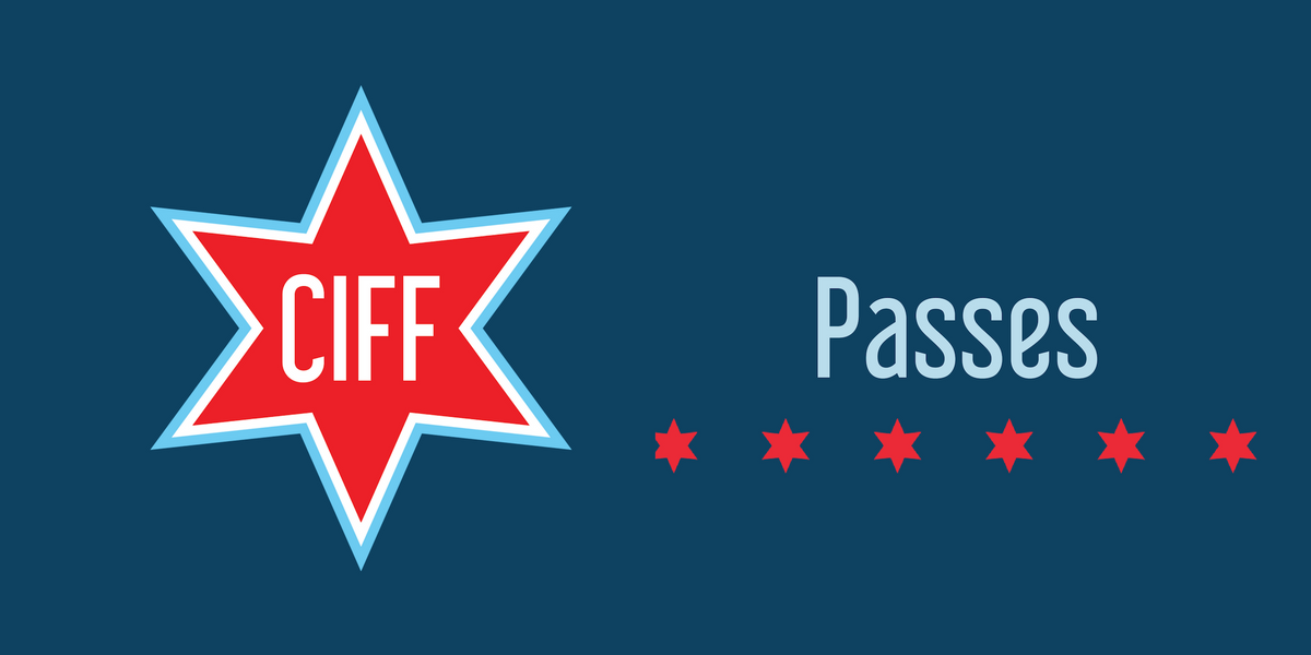 Chicago Independent Film Festival  Passes