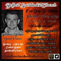 One Day Workshop With Spiritual Medium David Francis Belfast NI
