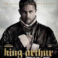 King Arthur Legend of the Sword - Movies for Mommies
