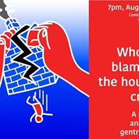 Whos to Blame for the Housing Crisis
