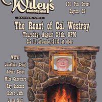 The Roast of Cal Westray
